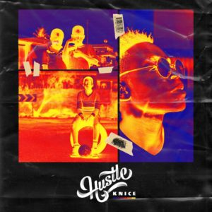 download knice hustle mp3