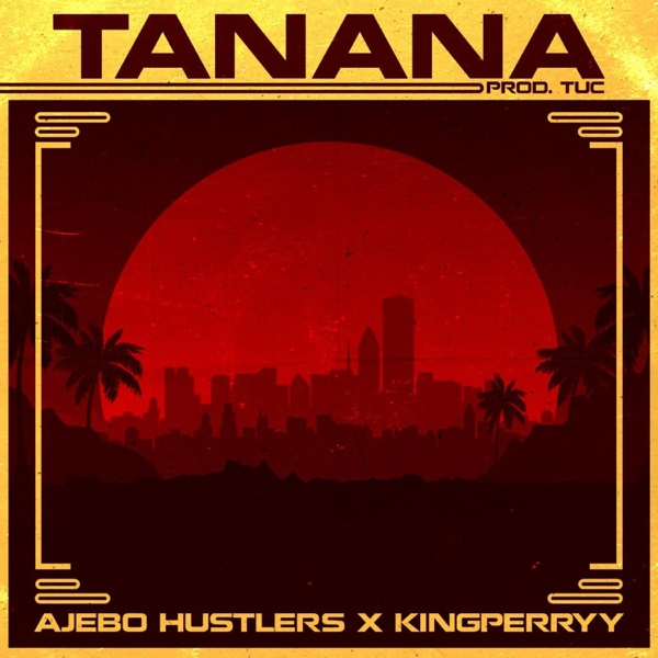 download ajebo hustlers tanana