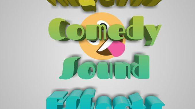 Latest Nigeria Comedy Sound Effects [Mp3/Zip]