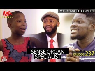 SENSE ORGAN SPECIALIST (Mark Angel Comedy) (Episode 237)