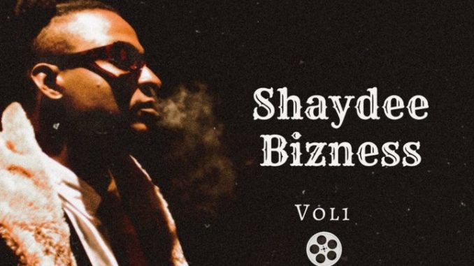 Shaydee - Shaydee Bizness, Vol. 1 EP