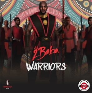 ALBUM: 2Baba - Warriors Album