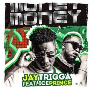 Jay Trigga - Money ft. Ice Prince