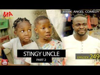 Mark Angel Ctingy Uncle Part 3 (Episode 249) Mp4