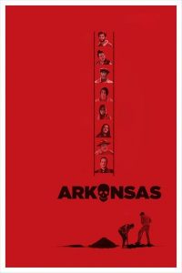 Arkansas (2020) - Hollywood Movie