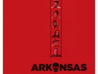 Arkansas (2020) - Hollywood Movie