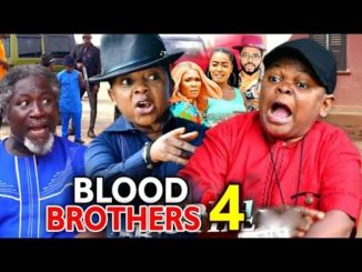 Blood Brothers Season 4 Latest 2020 Nollywood Movie