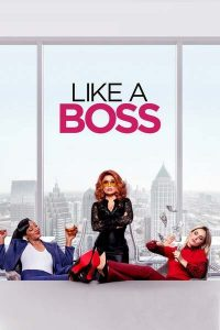 Like a Boss (2020) - Hollywood Movie