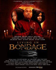 Living in Bondage: Breaking Free (2019) - Nollywood Movie