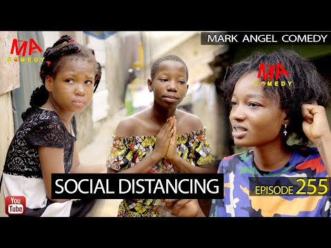 Mark Angel Comedy - Social Distancing (Episode 255)