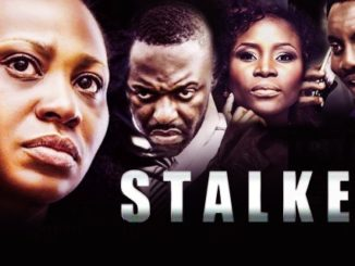 Stalker - Nollywood Latest 2016 Movie