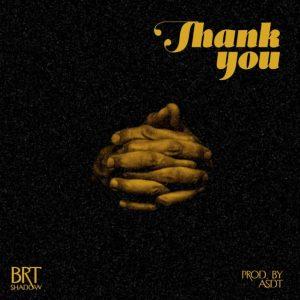 Brt Shadow - Thank You