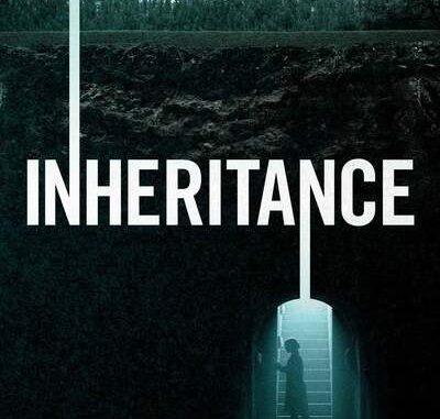 Inheritance (2020) - Hollywood Movie