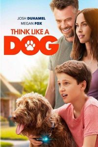 Think Like a Dog (2020) - Hollywood Movie