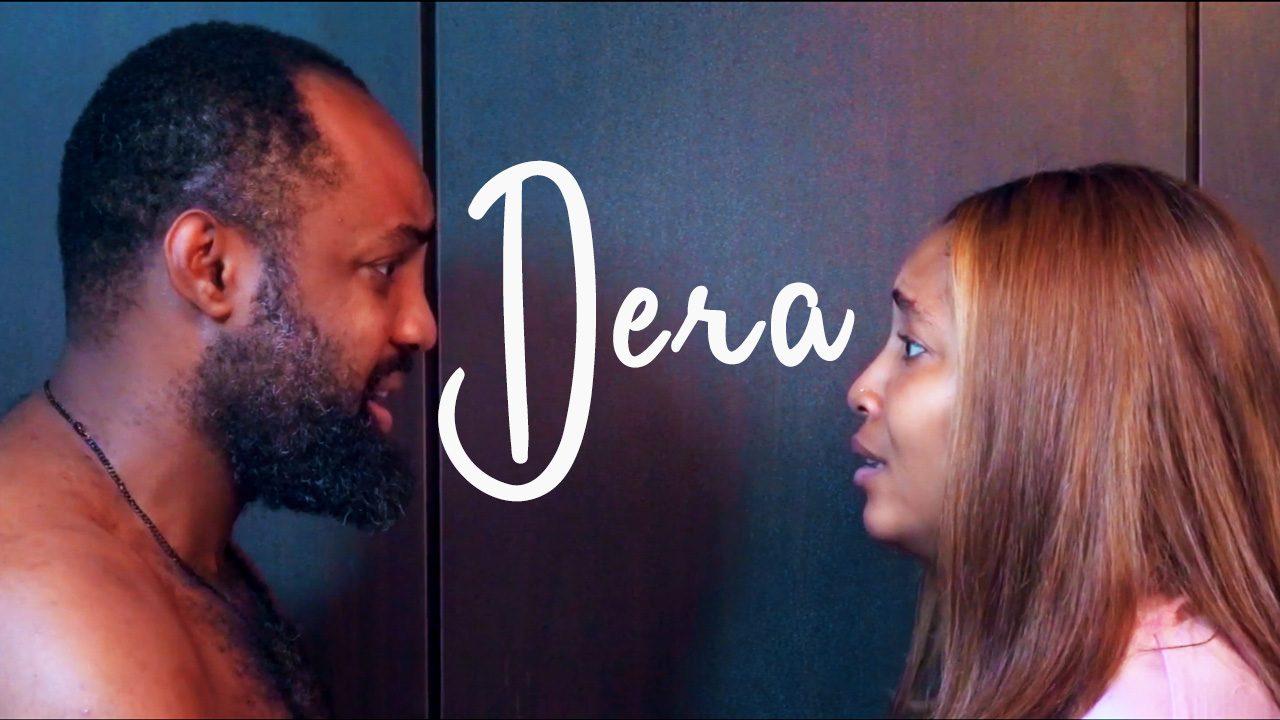 Dera – Nollywood Movie