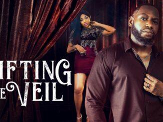Lifting The Veil – Nollywood Movie