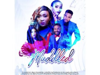 Muddled – Nollywood Movie