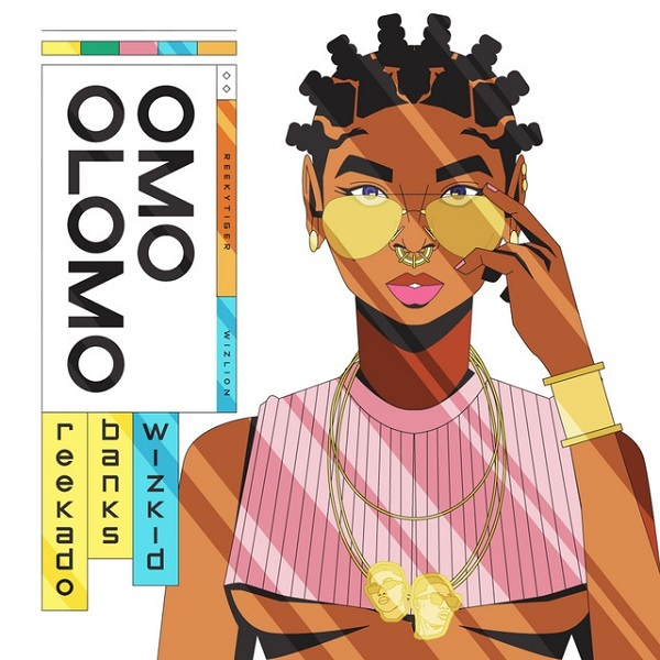 Reekado Banks – Omo Olomo ft. Wizkid