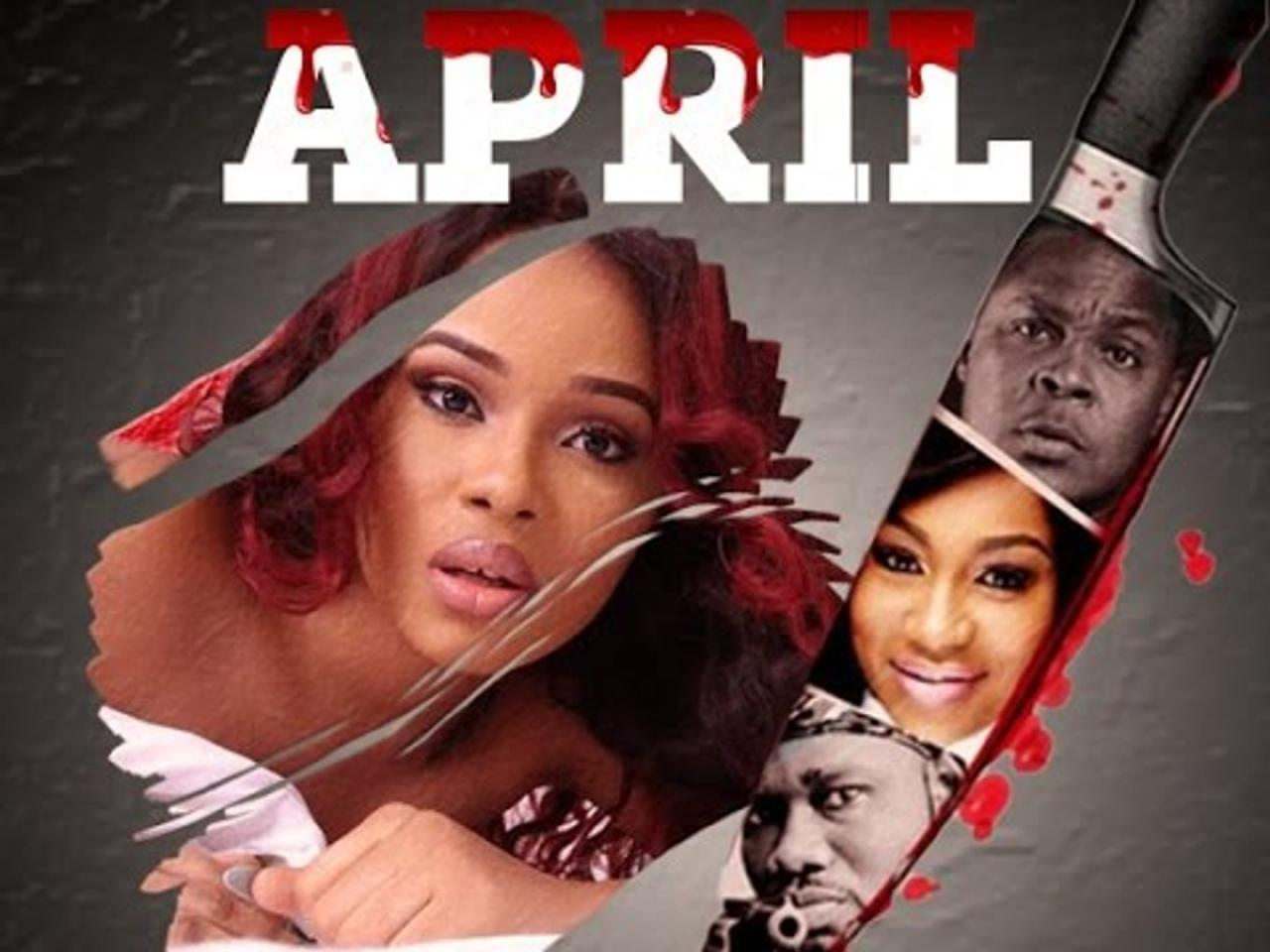 April – Nollywood Movie