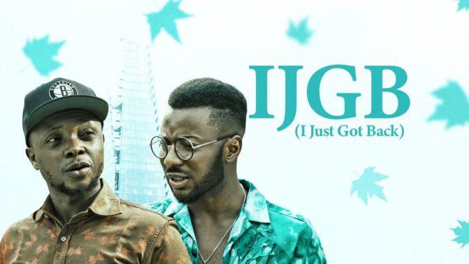 I Just Got Back – Nollywood Movie