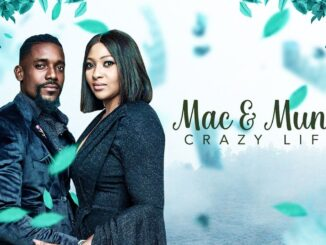 Mac & Muna – Crazy Life – Nollywood Movie