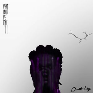 Omah Lay – Can't Relate