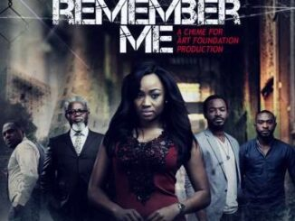 Remember Me – Nollywood Movie
