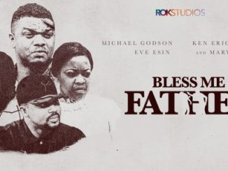 Bless Me Father – Nollywood Movie