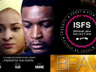 Brave – Nollywood Movie