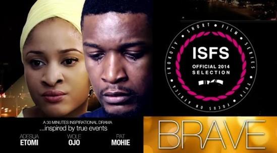Brave – Nollywood Movie
