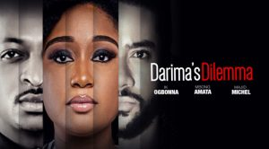 Darima's Dilemma – Nollywood Movie