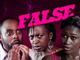 False – Nollywood Movie