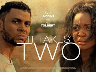 It Takes Two – Nollywood Movie