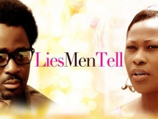 Lies Men Tell – Nollywood Movie