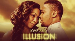 Love And Illusion – Nollywood Movie
