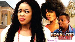 Royal Top Secret – Nollywood Movie
