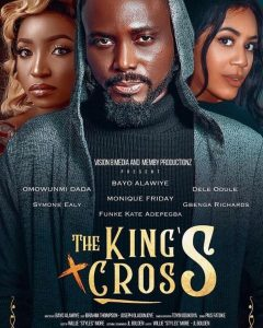 The Kings Cross – Nollywood Movie