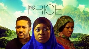 The Price – Nollywood Movie