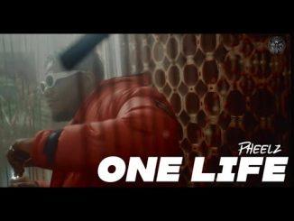 VIDEO: Pheelz – One Life