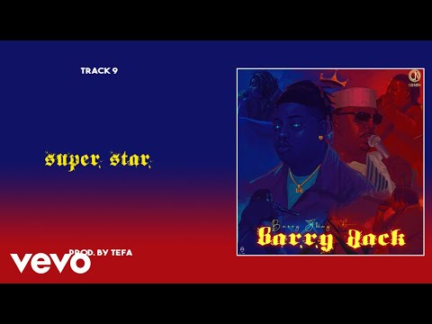 Barry Jhay - Superstar