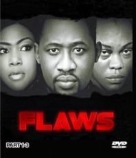 Flaws – Nollywood Movie