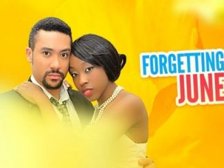 Forgetting June – Nollywood Movie