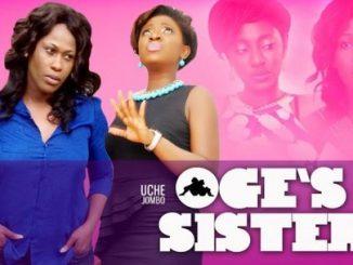 Oges Sister – Nollywood Movie