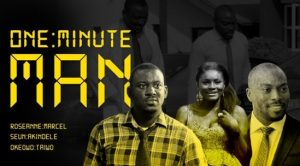 One Minute Man – Nollywood Movie