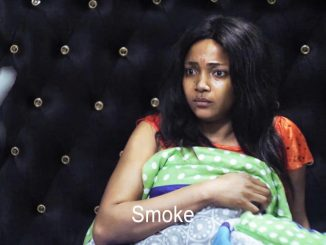 Smoke – Nollywood Movie