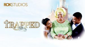Trapped – Nollywood Movie