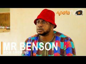 Mr Benson – Latest Yoruba Movie 2021