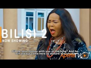 Bilisi Part 2 – Yoruba Movie 2021