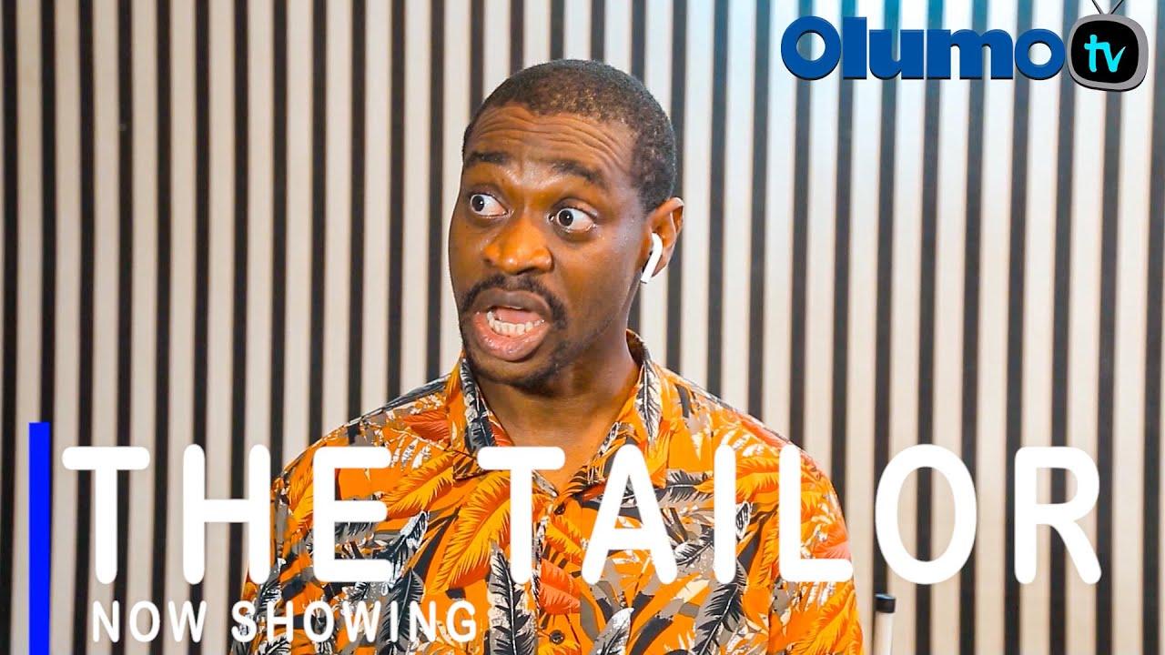 The Tailor – Yoruba Movie 2021